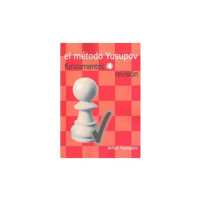 El método Yusupov Fundamentos 4