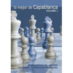 The Best of Capablanca Volume 1